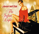 The Infant Light/Jeanette