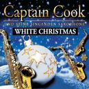 White Christmas/Captain Cook und seine singenden Saxophone