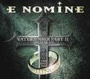 Vater Unser Part II (Psalm 23)/E Nomine