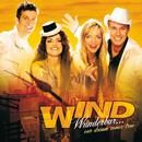 Wunderbar...A Dream Comes True/Wind