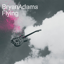 Flying/Bryan Adams