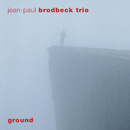 Ground/Jean-Paul Brodbeck