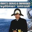 Sydämen Amiraali/Martti Servo & Napander