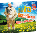 Servus die Wadln (International Version)/DJ Ötzi