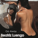 Go Away.../Beatriz Luengo