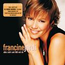 Alles Steht Und Fällt Mit Dir (Reissue)/Francine Jordi