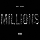 Millions (feat. Rick Ross)/Pusha T