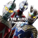 Final Wars ! / もう一度ここから始めよう(A)/THE ALFEE