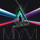Ahead Of The Light/MIYAVI
