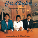 Porque Nos Queremos (Remastered)/Los Chichos