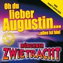 Oh du lieber Augustin/Münchner Zwietracht