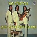 Esto Sí Que Tiene Guasa (Remastered)/Los Chichos