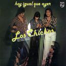 Hoy Igual Que Ayer (Remastered)/Los Chichos