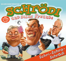Schri-Schra-Schrödi/Die Gerd-Show
