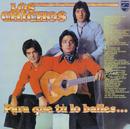 Para Que Tu Lo Bailes... (Remastered)/Los Chichos