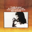 Castillo De Arena (Remastered)/Camarón De La Isla, Paco De Lucía
