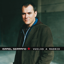 Vuelvo A Madrid/Ismael Serrano