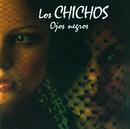 Ojos Negros (Remastered)/Los Chichos