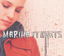 It Hurts/Mariha