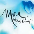 Mira/Melody Gardot