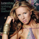 Nothing Else Matters (International 2 Track)/Lucie Silvas