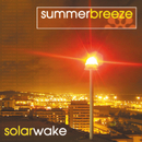 Solar Wake/Summer Breeze