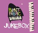 Jukebox Radio Edit/Bent Fabric
