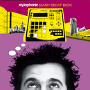 BABYBEATBOX/Stylophonic
