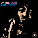 On This Night/Archie Shepp