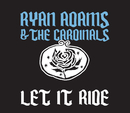 Let It Ride/Ryan Adams