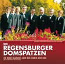 Es zog manch Lied ins Herz mir ein - Die schönsten Volkslieder/Die Regensburger Domspatzen