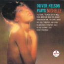 Oliver Nelson Plays Michelle/Oliver Nelson