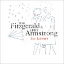 エラ&ルイ・フォー・ラヴァーズ/Ella Fitzgerald, Louis Armstrong