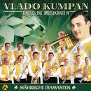 Mährische Diamanten/Vlado Kumpan & seine Musikanten