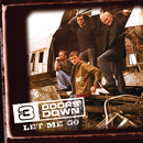 Let Me Go/3 Doors Down
