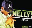 N Dey Say (Int'l Comm Single)/Nelly