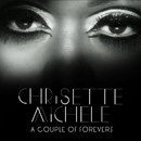 A Couple Of Forevers/Chrisette Michele