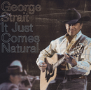 GEORGE STRAIT/IT JUS/George Strait