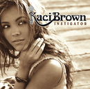 Instigator/Kaci Brown
