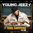 Soul Survivor (int'l 2 trk) (feat. Akon)/Young Jeezy