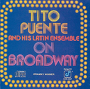 On Broadway/Tito Puente