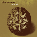 Hate Me (Int'l MaxiSingle)/Blue October