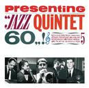 Fontana Presenting: Jazz Quintet 60/Jazz Quintet 60