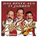 Das Beste Aus 25 Jahren - 25 Hits/Zellberg Buam