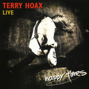 Happy Times - Live/Terry Hoax