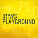 A Place Where We Can Stay/Irya's Playground