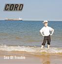 Sea Of Trouble (Radio Edit)/Cord