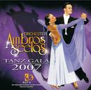 Tanz Gala 2007/Orchester Ambros Seelos