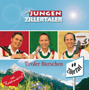 Tiroler Burschen/Die jungen Zillertaler