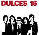 Dulces 16 (Rock Argento)/Dulces 16